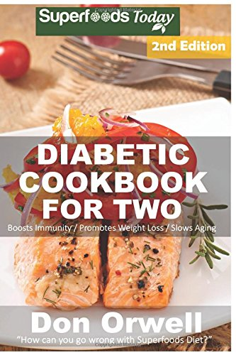 Pdf Download Diabetic Cookbook For Two Over 285 Diabetes Type 2