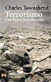 Terrorismo: Una breve introducción (El Libro De Bolsillo - Historia)