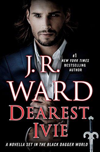 Dearest Ivie: A Novella Set in the Black Dagger World (Black Dagger Brotherhood) (English Edition)