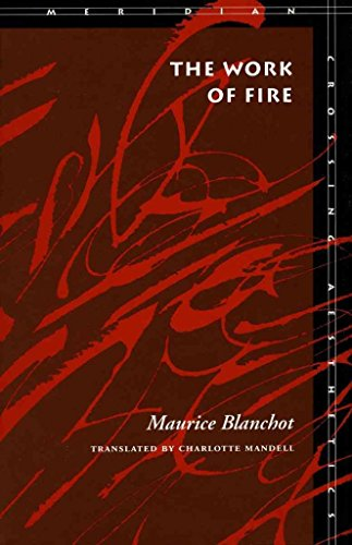 [The Work of Fire] (By: Maurice Blanchot) [published: March, 1995]