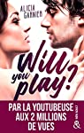 Will You Play ? par Garnier