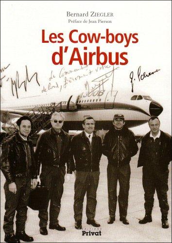 Descargar Libro Les cows-boys d'Airbus de Bernard Ziegler