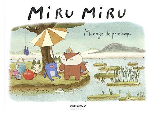 Miru Miru - tome 5 - Mnage de printemps