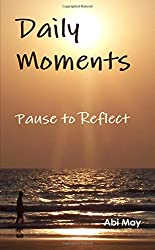 Daily Moments, Pause to Reflect