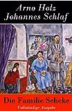 Die Familie Selicke - Vollständige Ausgabe: Drama in drei Aufzügen