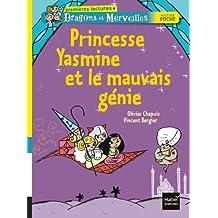 Princesse Yasmine et le mauvais génie