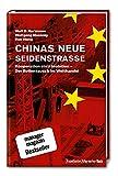 Chinas neue Seidenstraße: Kooperation statt Isolation - Der Rollentausch im Welthandel - Wolf D. Hartmann, Wolfgang Maennig, Run Wang