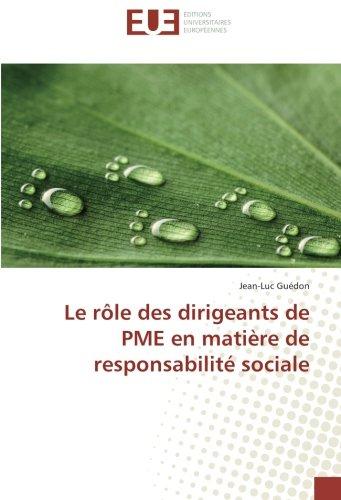 Le rôle des dirigeants de PME en matière de responsabilité sociale par Jean-Luc Guédon