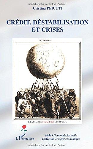 Crédit, déstabilisation et crises