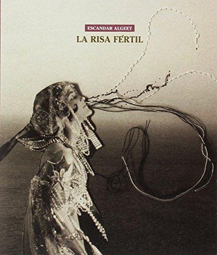 La risa fértil (libros de poemas) por Escandar Algeet