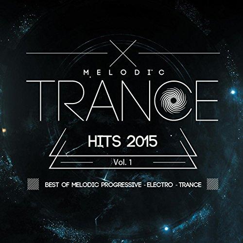 melodic-trance-hits-2015-vol-1-best-of-melodic-progressive-electro-trance
