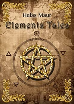 Elements Tales di [Maur, Helas]