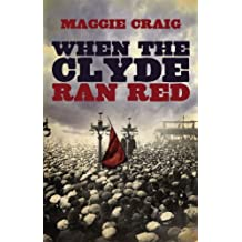 When the Clyde Ran Red by Craig, Maggie (October 6, 2011) Hardcover