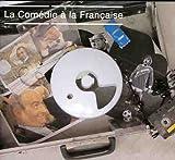 La Comedie a La Francaise