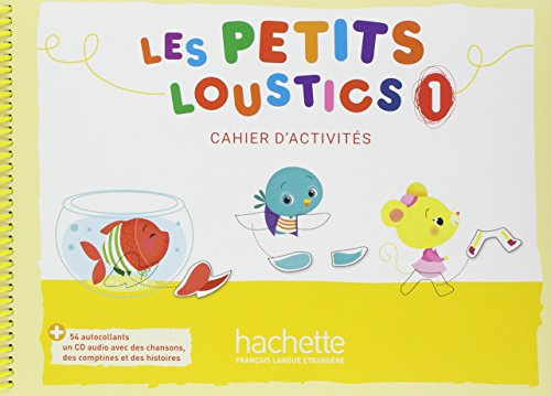 Les Petits Loustics 1 : cahier d'activités + CD audio por Hugues Denisot