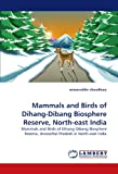 This is the first such work on this region of high biodiversity in Eastern Himalaya-Mishmi Hills in northeastern India. Besides two flying squirrels of the genus Petaurista, which are new to science, a number of other significant mammal and bird reco...
