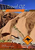 Travel Oz Tasmania, Uluru and the Date Farmer of Outback Queensland by Greg Grainger