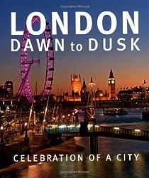 London Dawn to Dusk
