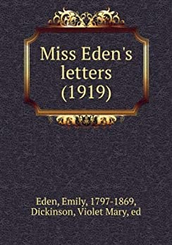 Miss edens letters ebook eden emily amazon kindle store miss edens letters by emily eden fandeluxe Epub