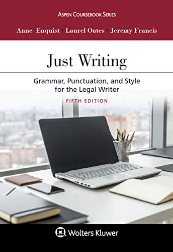 just-writing-grammar-punctuation-and-style-for-the-legal-writer-aspen-coursebook
