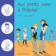 Aux petits soins à l'hôpital par Alix Divers