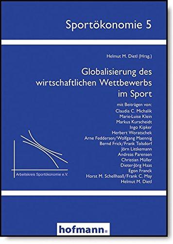 Globalisierung des wirtschaftlichen Wettbewerbs im Sport (Sportökonomie)