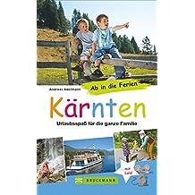 Ab in die Ferien – Kärnten: Urlaubsspaß für die ganze Familie
