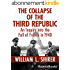 The Collapse of the Third Republic: An Inquiry into the Fall of France in 1940 (English Edition)