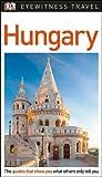 DK Eyewitness Travel Guide Hungary (Eyewitness Travel Guides)