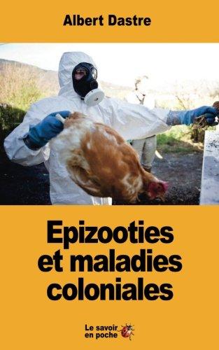 Epizooties et maladies coloniales