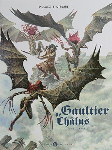 Gaultier de Chlus, Tome 2 : Harpies