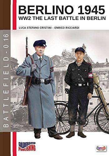 Berlino 1945. WW2 the last battle in Berlin. Ediz. italiana: Volume 16