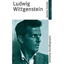 Ludwig Wittgenstein (Suhrkamp BasisBiographien)