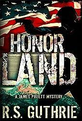 Honor Land: A Hard Boiled Murder Mystery (A James Pruett Mystery Book 3) (English Edition)