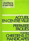 Telecharger Livres CHRETIENS ENSEMBLES N 12 AVRIL 1981 ACCUEIL AU CENTRE VILLE PREPARER PAQUES DOSSIER CHRETIENS ET HANDICAPES FOI ET POLITIQUE UN CHENE EN PLEINE VILLE PORTRAITS DE CHRETIENS (PDF,EPUB,MOBI) gratuits en Francaise