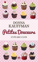 Cupcake Club Romance, T2 : Petites douceurs