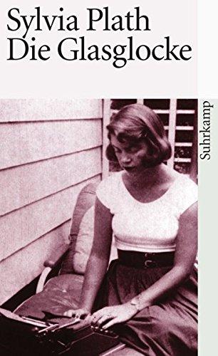 Die Glasglocke (suhrkamp taschenbuch, Band 3676) (Zeitgenössische Bell)