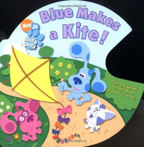 Blue Makes a Kite! (Blue's Clues)