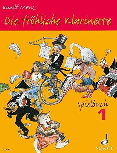 Die Frohliche Klarinette Spielbuch 1 par Rudolf Mauz