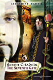 The Seventh Gate (The Seven Citadels  Book 4)