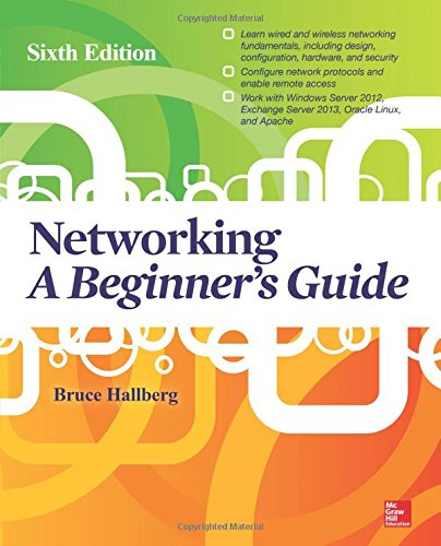 Networking: A Beginner's Guide, ...