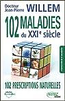 102 maladies du XXIè siècle par Willem