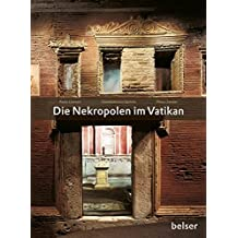 Die Nekropolen im Vatikan