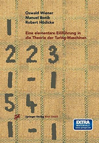 Eine elementare Einführung in die Theorie der Turing-Maschinen (Turing-maschine)