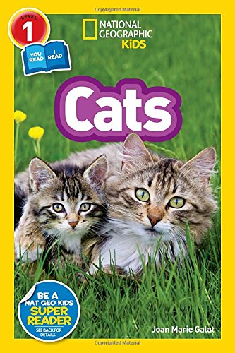 Readers 1 Level Early (National Geographic Readers: Cats (Level 1 Co-reader))