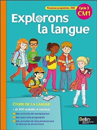 Explorons la langue CM1 manuel lve by Grald Jeangrand (2016-03-03)
