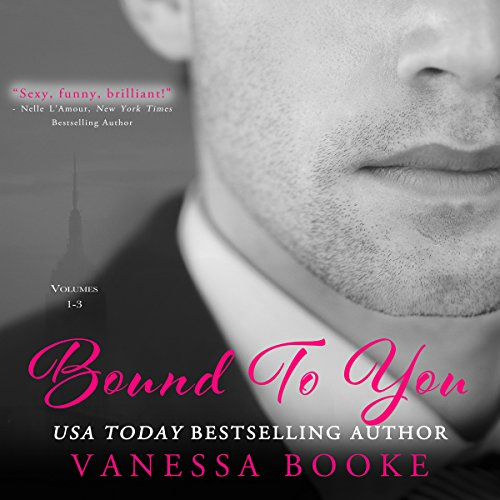 Bound to You Boxed Set: Books 1-3 - Vanessa Booke - Unabridged