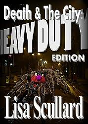Death & The City: Heavy Duty Edition