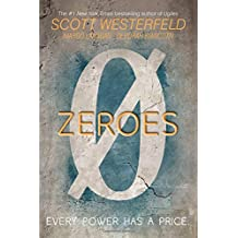 Zeroes by Scott Westerfeld (2015-09-29)