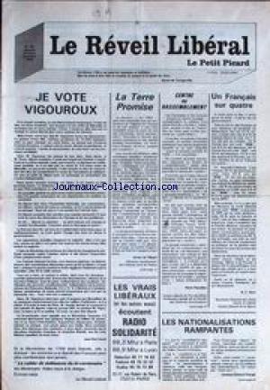 REVEIL LIBERAL (LE) [No 48] - JE VOTE VIGOUROUX PAR J.PAUL DAVID - LA TERRE PROMISE PAR X. DE VILLEPIN - PIERRE PASCALLON - B.C. SAVY - LES NATOINALISATIONS RAMPANTES.